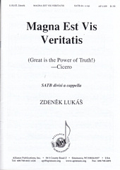 Magna Est Vis Veritatis (Great is the Power of Truth!)
