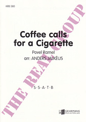 Coffee calls for a Cigarette