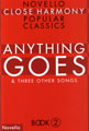 Anything Goes (Novello Close Harmony Popular Classics 2)